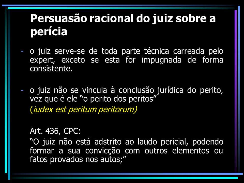 Persuasão racional do juiz sobre a perícia