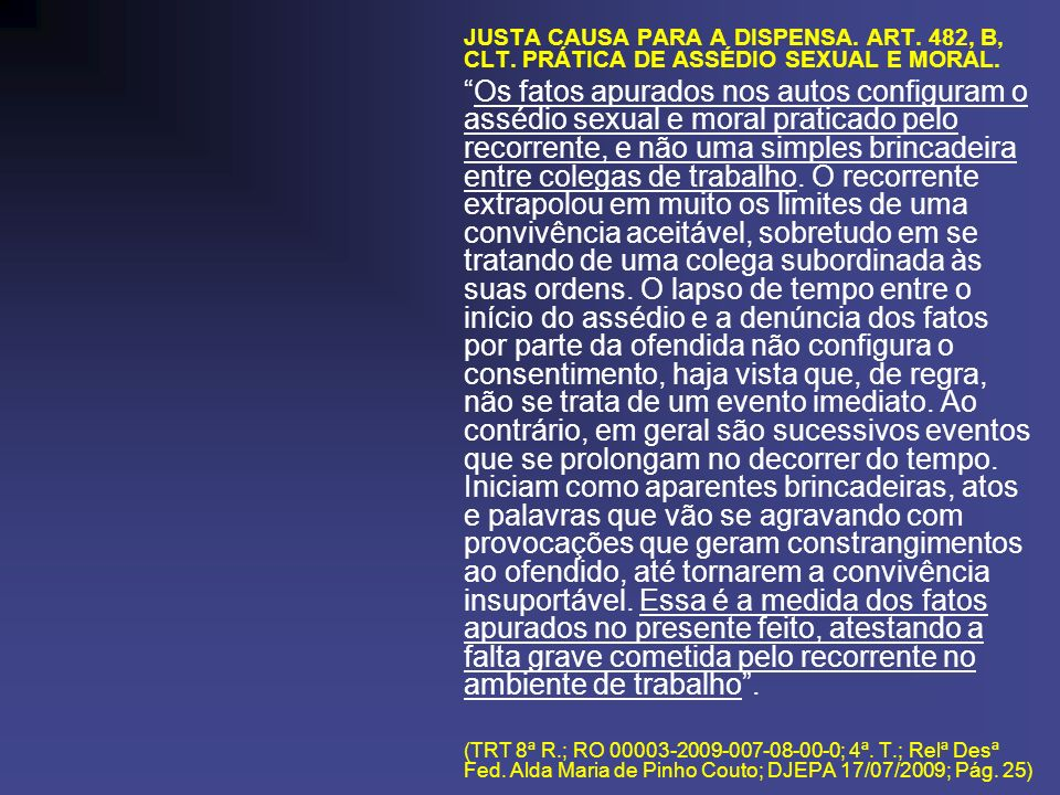 JUSTA CAUSA PARA A DISPENSA. ART. 482, B, CLT