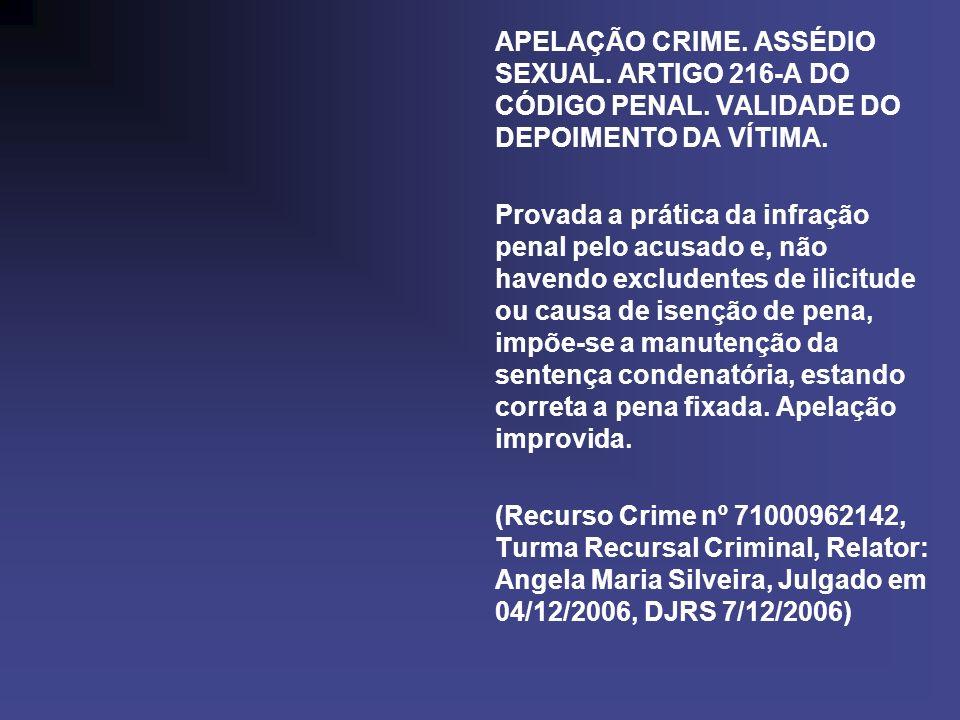 APELAÇÃO CRIME. ASSÉDIO SEXUAL. ARTIGO 216-A DO CÓDIGO PENAL