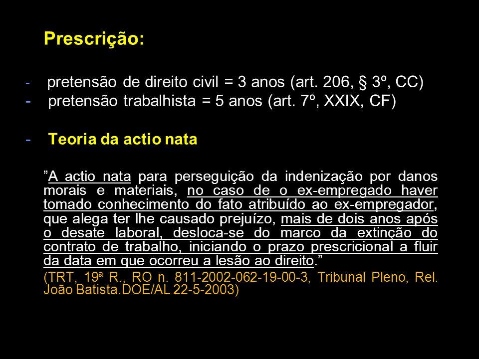 pretensão trabalhista = 5 anos (art. 7º, XXIX, CF)