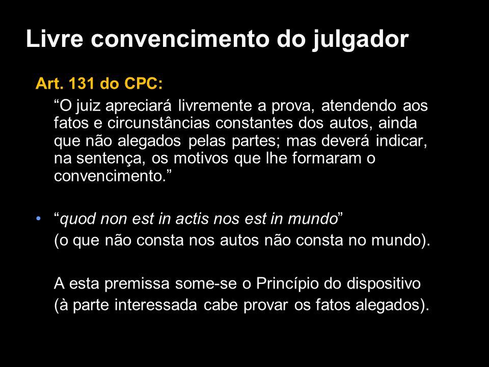 Livre convencimento do julgador