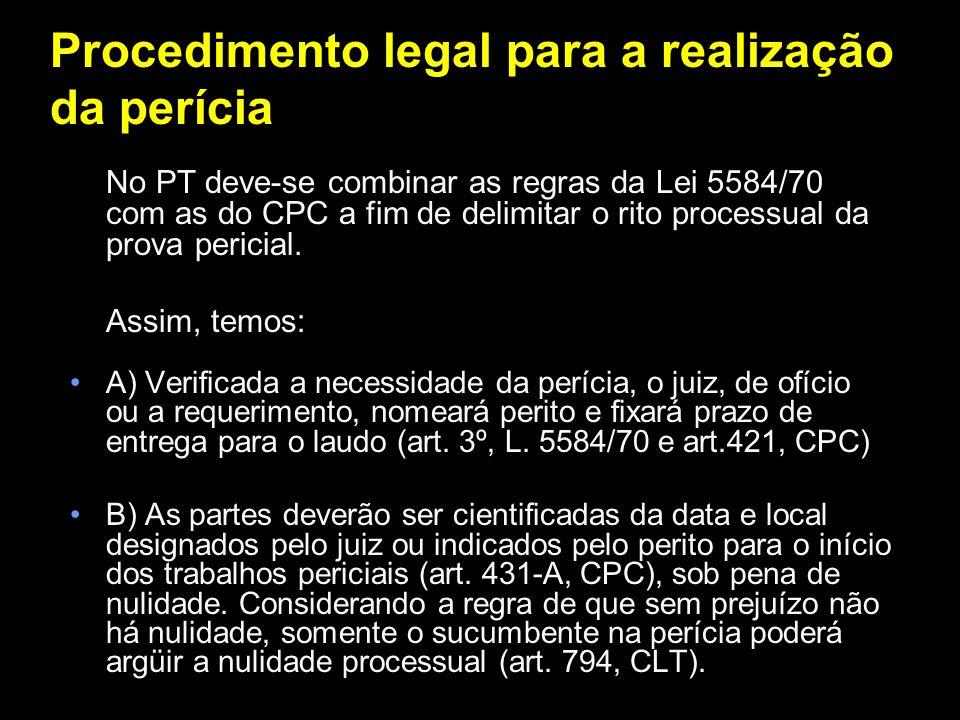 Procedimento legal para a realização da perícia