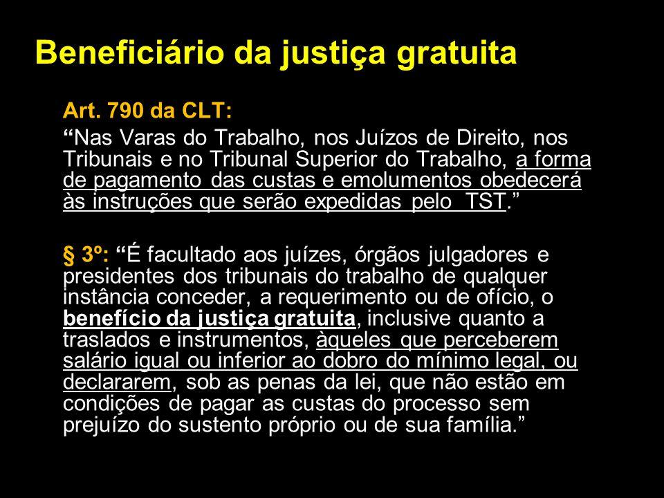 Beneficiário da justiça gratuita