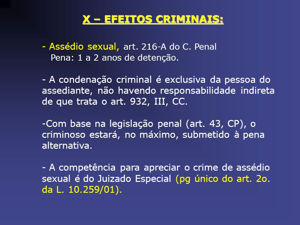 X – EFEITOS CRIMINAIS: Assédio sexual, art. 216-A do C. Penal