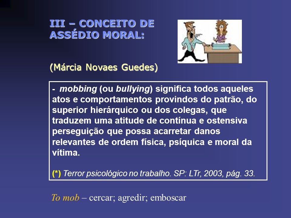 To mob – cercar; agredir; emboscar