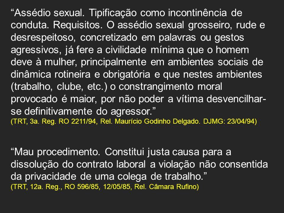 Assédio sexual. Tipificação como incontinência de conduta. Requisitos