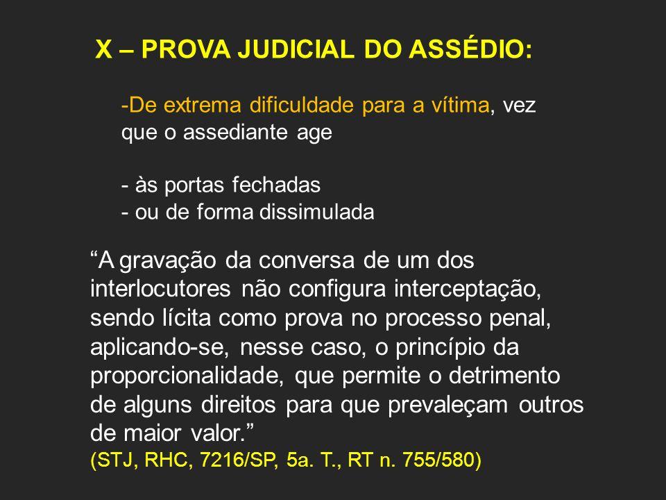 X – PROVA JUDICIAL DO ASSÉDIO: