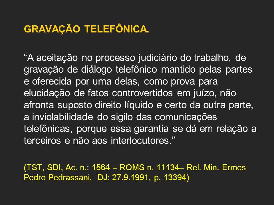 GRAVAÇÃO TELEFÔNICA.