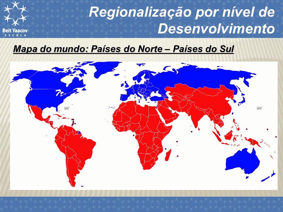 Regionalização por nível de Desenvolvimento