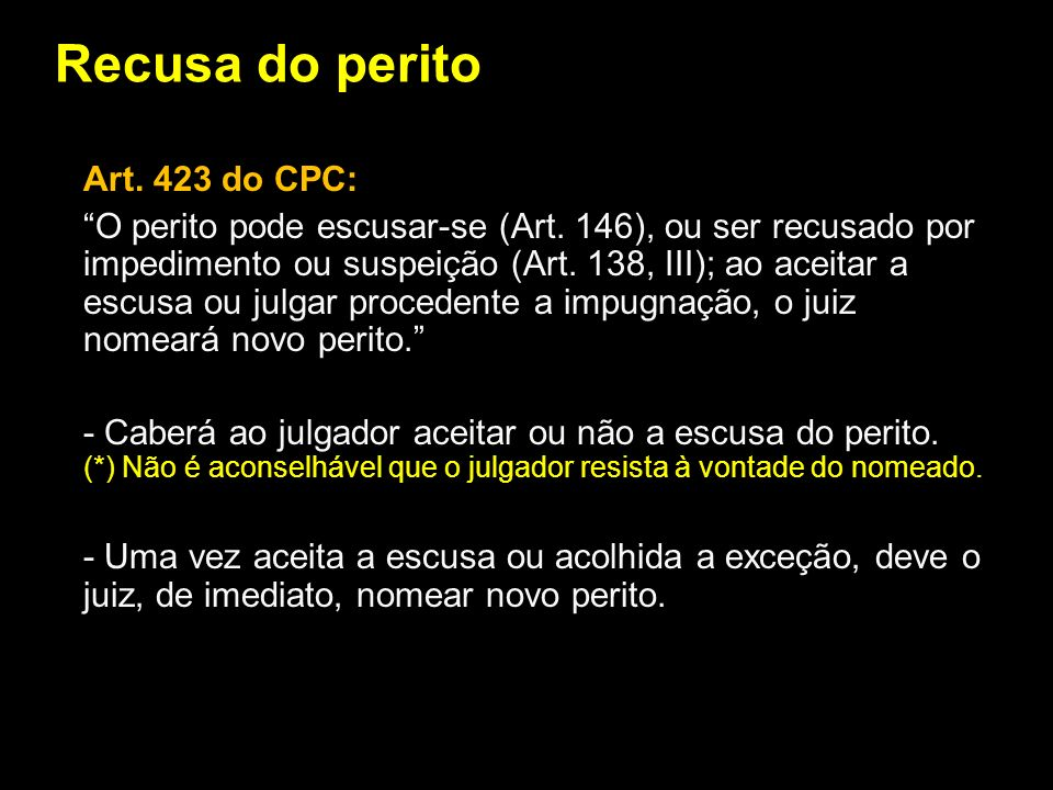 Recusa do perito Art. 423 do CPC:
