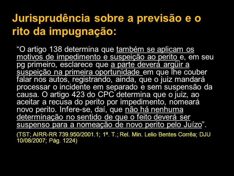 Jurisprudência sobre a previsão e o rito da impugnação: