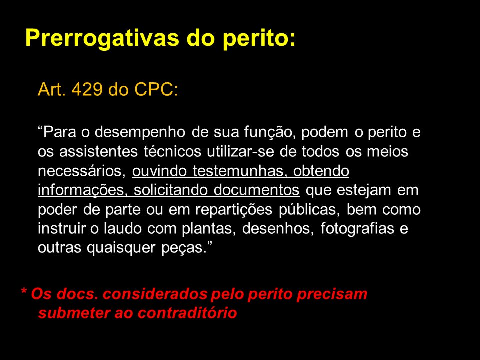 Prerrogativas do perito: