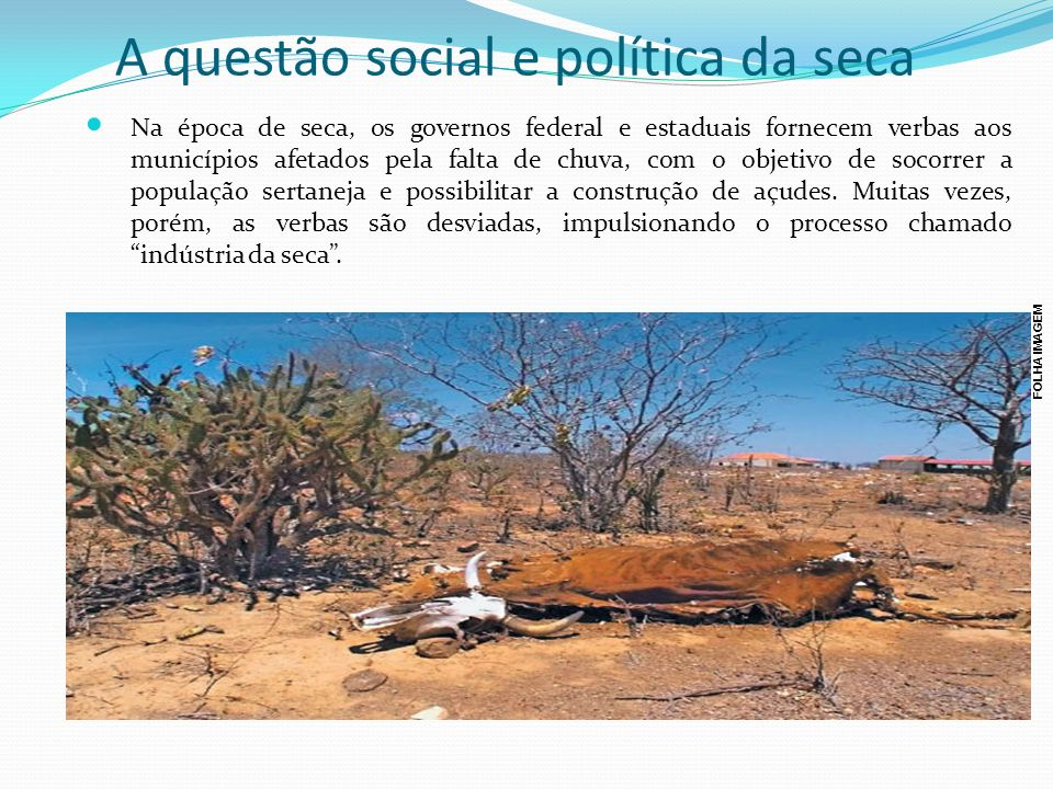 A questão social e política da seca