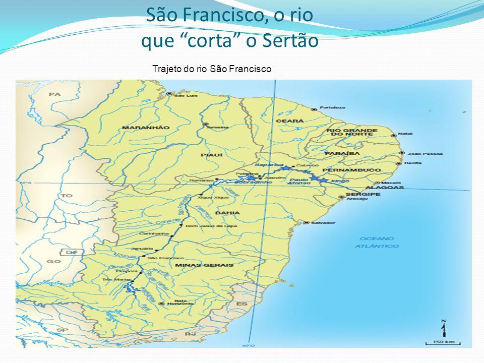 São Francisco, o rio que corta o Sertão