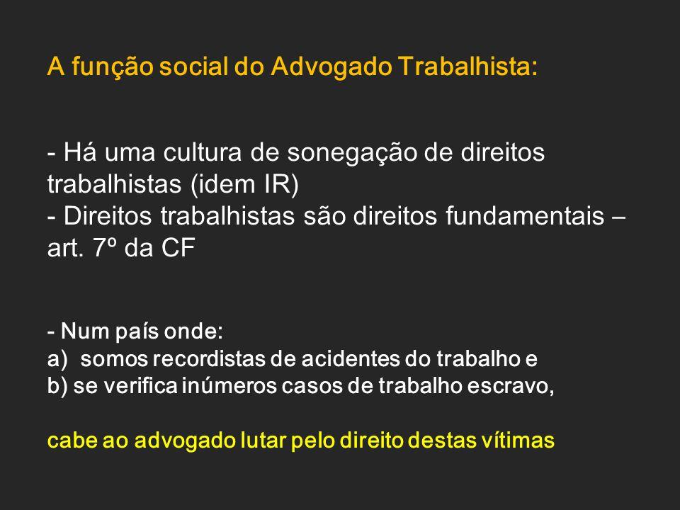 A função social do Advogado Trabalhista: