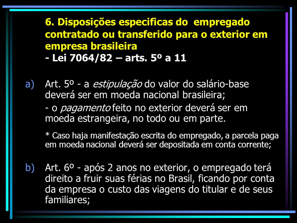 6. Disposições especificas do. empregado