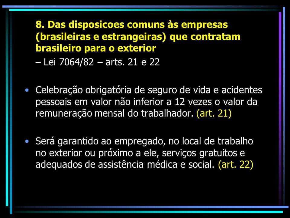 8. Das disposicoes comuns às empresas (brasileiras e estrangeiras) que contratam brasileiro para o exterior