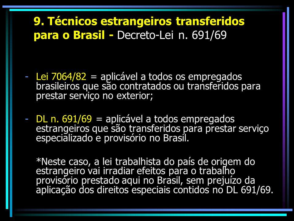 9. Técnicos estrangeiros transferidos. para o Brasil - Decreto-Lei n