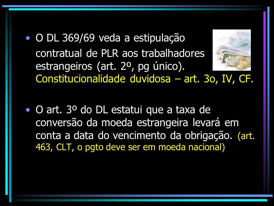 O DL 369/69 veda a estipulação