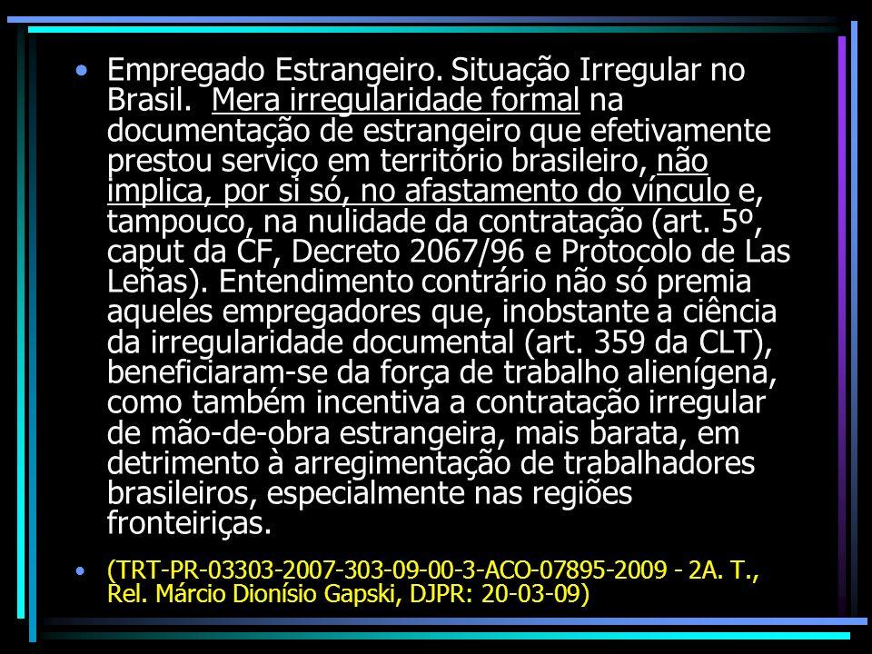 Empregado Estrangeiro. Situação Irregular no Brasil