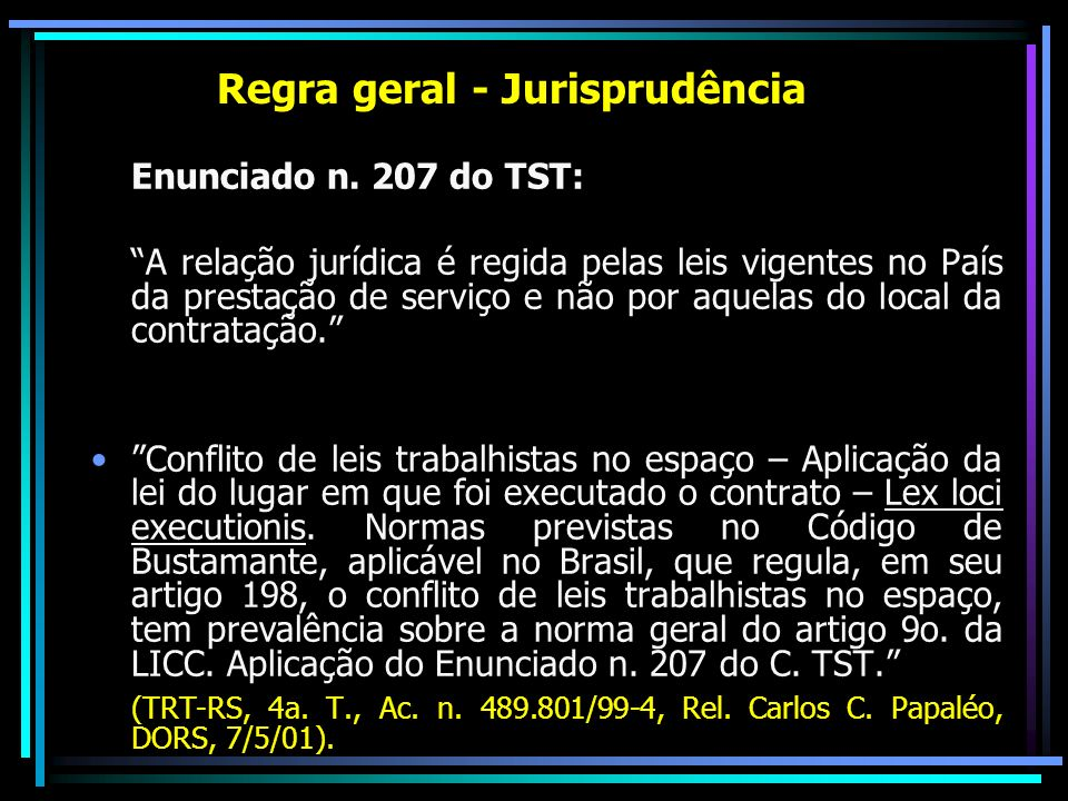 Regra geral - Jurisprudência