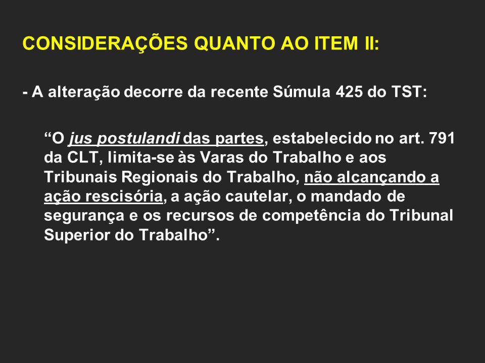 CONSIDERAÇÕES QUANTO AO ITEM II: