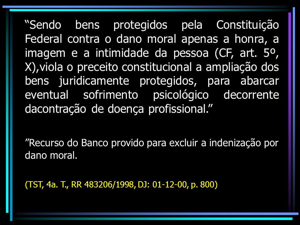 Recurso do Banco provido para excluir a indenização por dano moral.