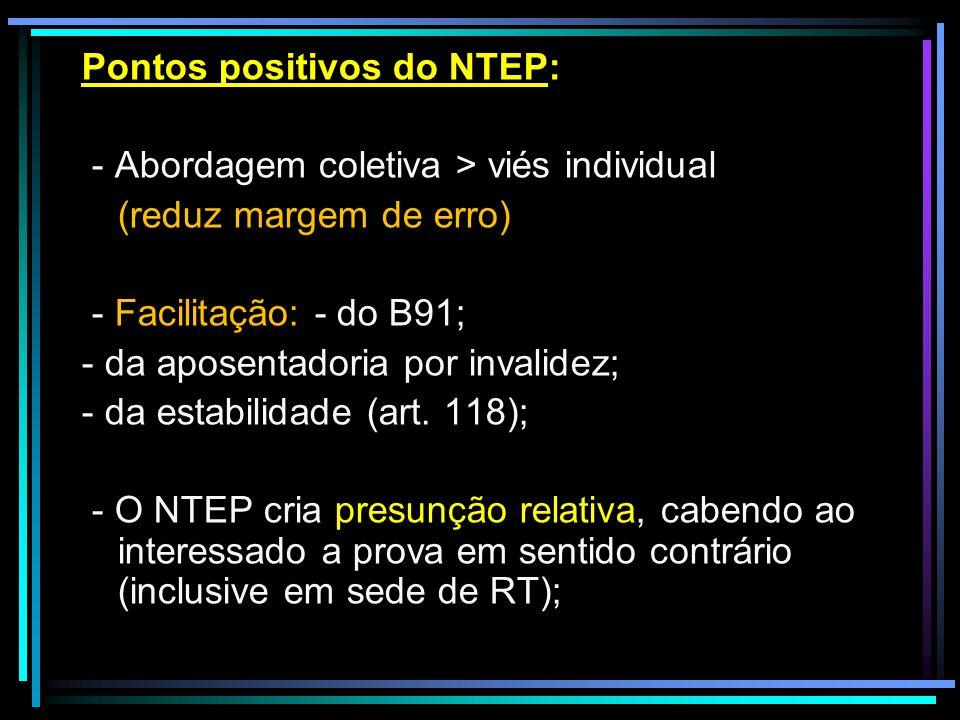 Pontos positivos do NTEP: