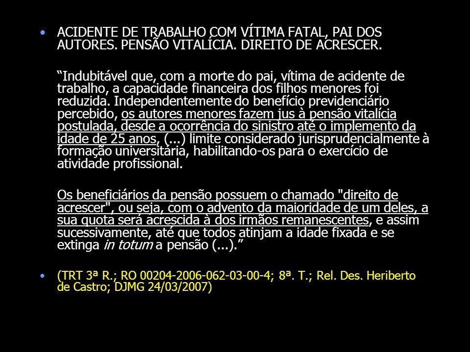 ACIDENTE DE TRABALHO COM VÍTIMA FATAL, PAI DOS AUTORES