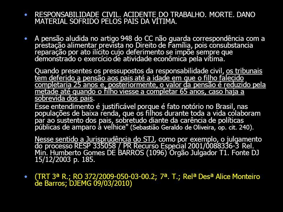 RESPONSABILIDADE CIVIL. ACIDENTE DO TRABALHO. MORTE