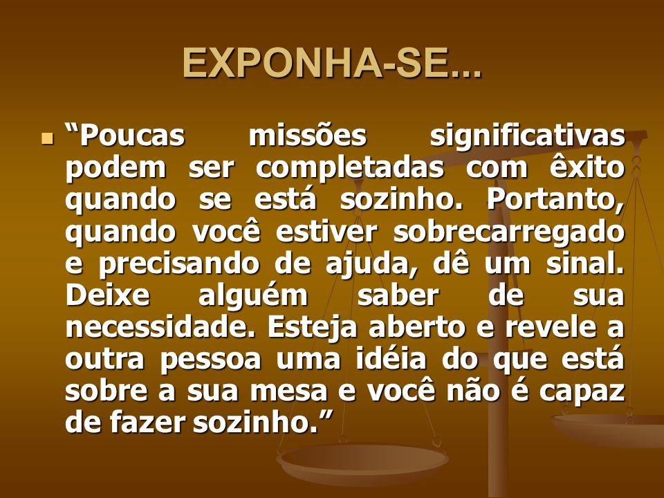 EXPONHA-SE...