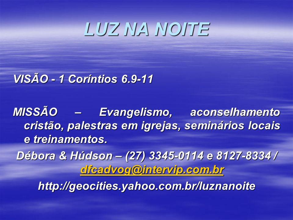 LUZ NA NOITE VISÃO - 1 Coríntios 6.9-11