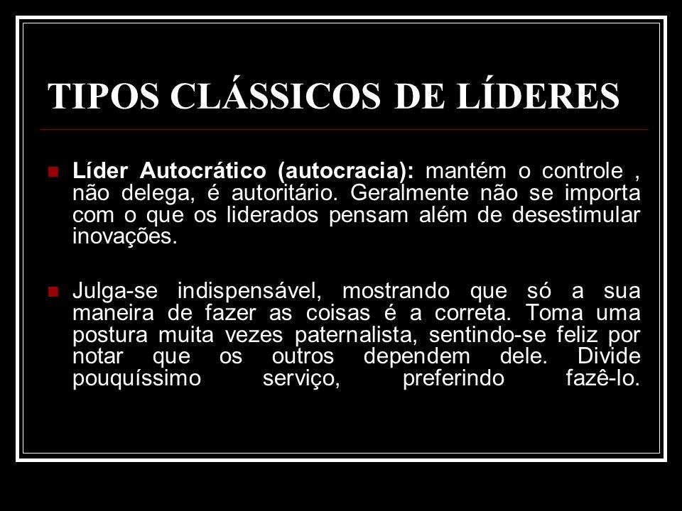 TIPOS CLÁSSICOS DE LÍDERES