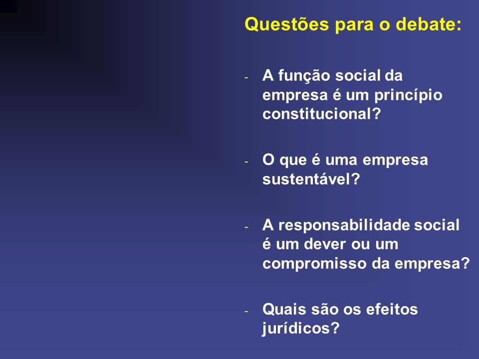 Questões para o debate: