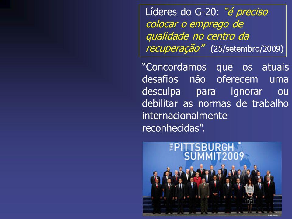Líderes do G-20: é preciso colocar o emprego de qualidade no centro da recuperação (25/setembro/2009)