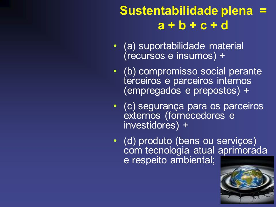 Sustentabilidade plena =