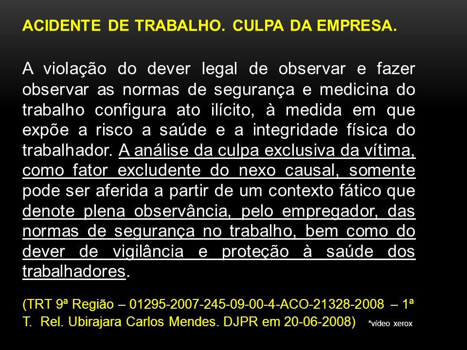 ACIDENTE DE TRABALHO. CULPA DA EMPRESA.
