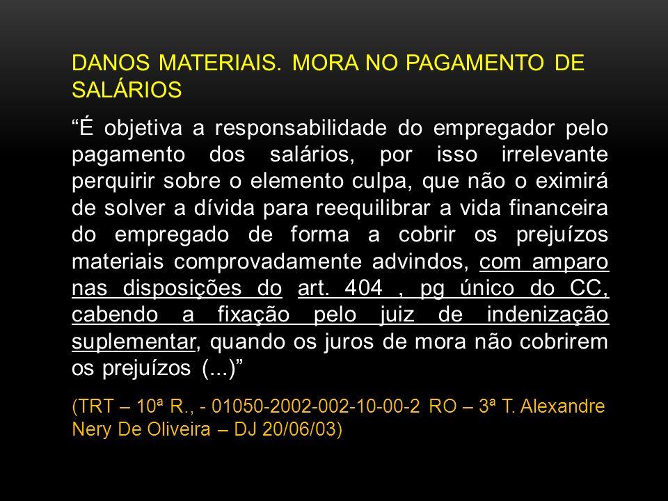 DANOS MATERIAIS. MORA NO PAGAMENTO DE SALÁRIOS
