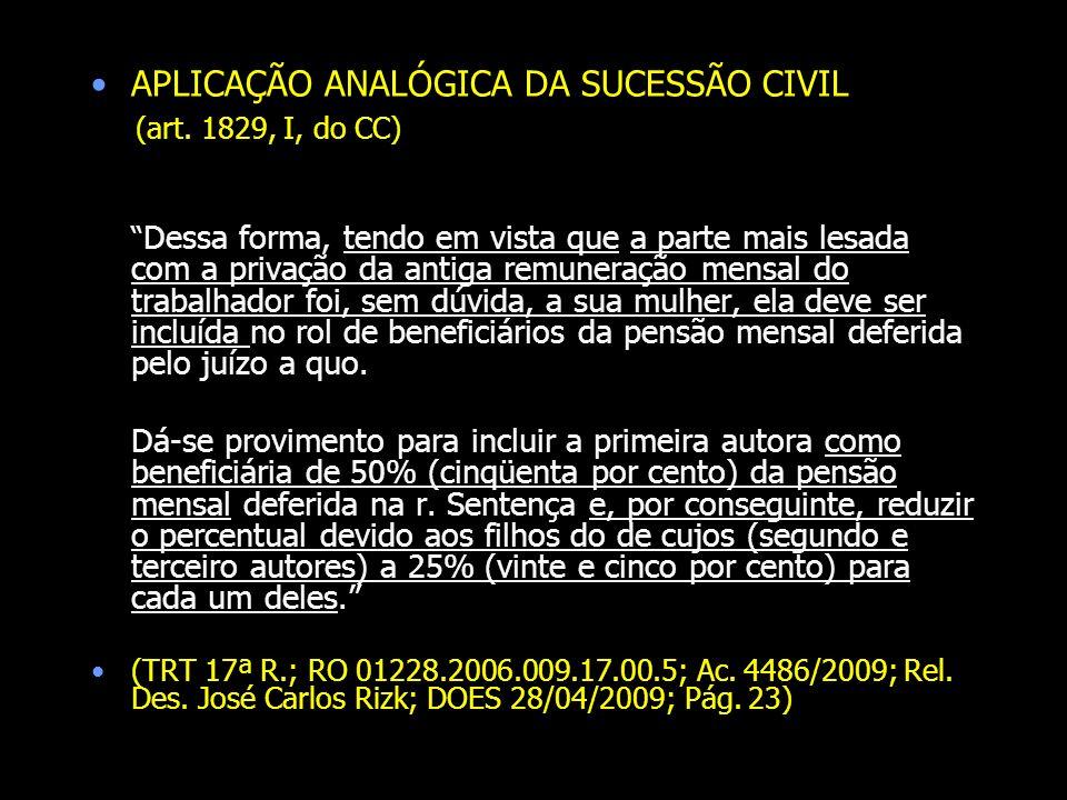 APLICAÇÃO ANALÓGICA DA SUCESSÃO CIVIL (art. 1829, I, do CC)