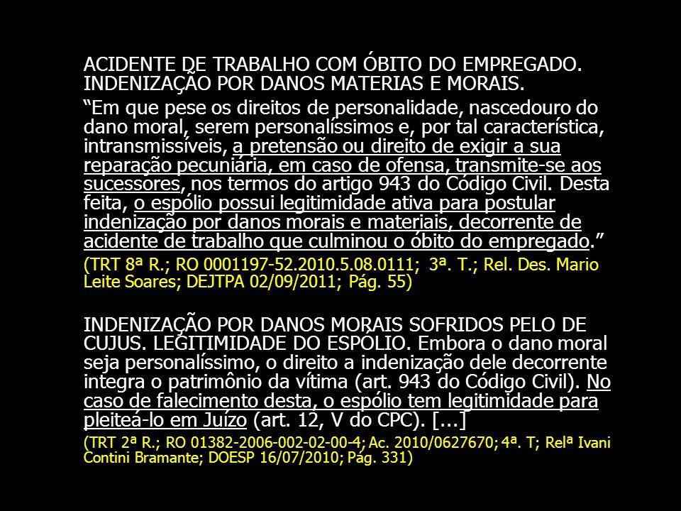 ACIDENTE DE TRABALHO COM ÓBITO DO EMPREGADO