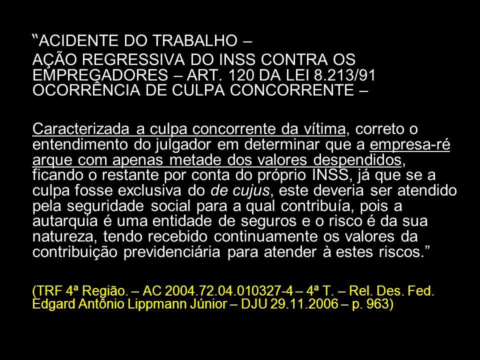 ACIDENTE DO TRABALHO –