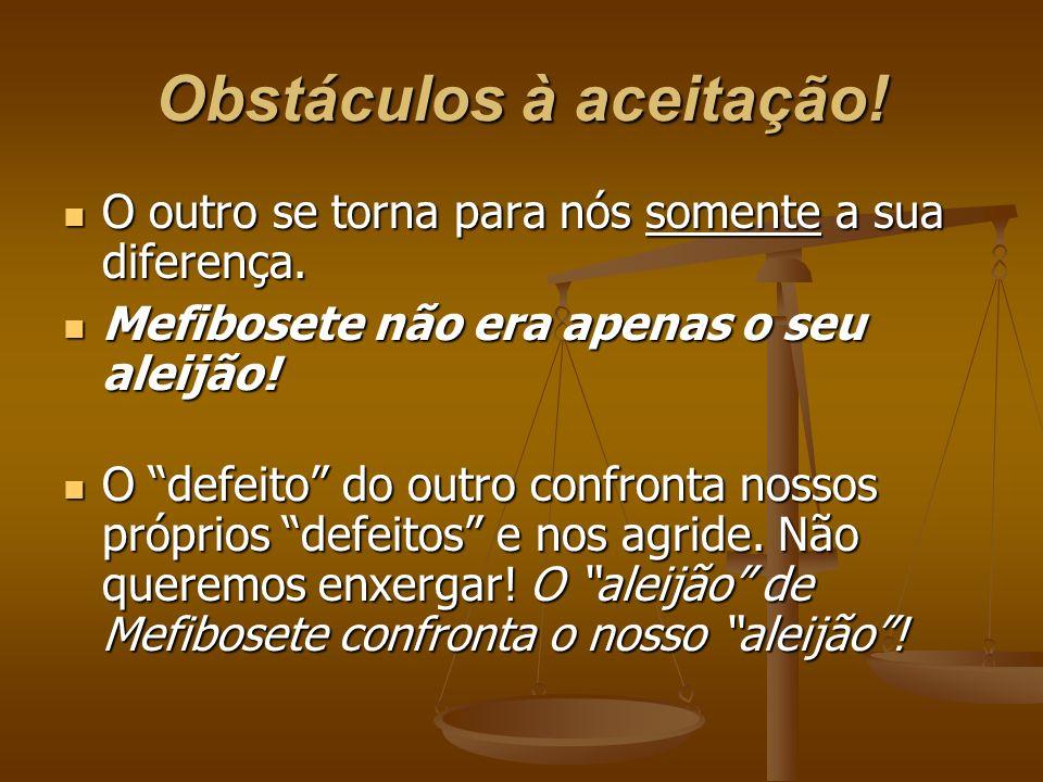 Obstáculos à aceitação!