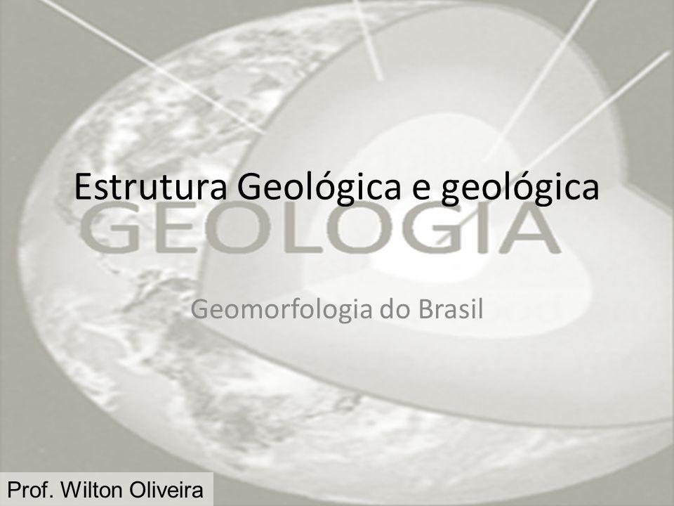 Estrutura Geológica e geológica