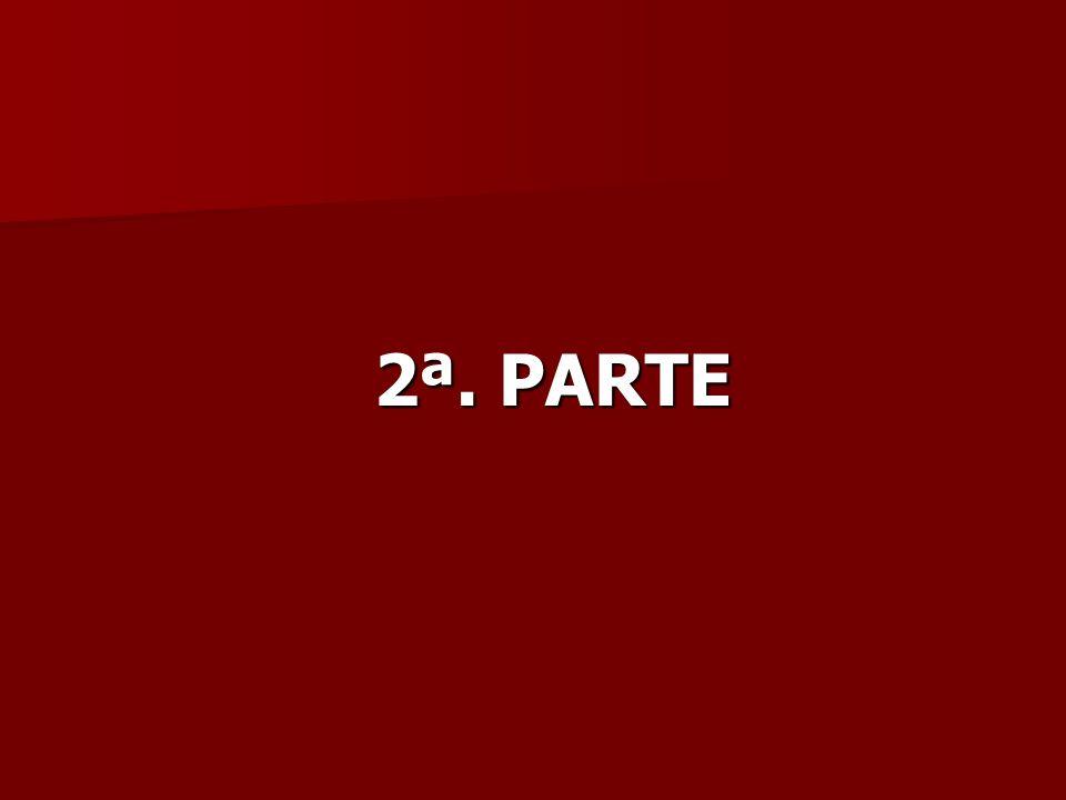 2ª. PARTE