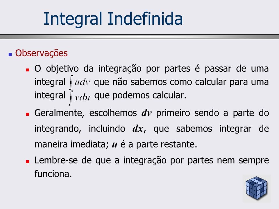 Integral Indefinida Observações