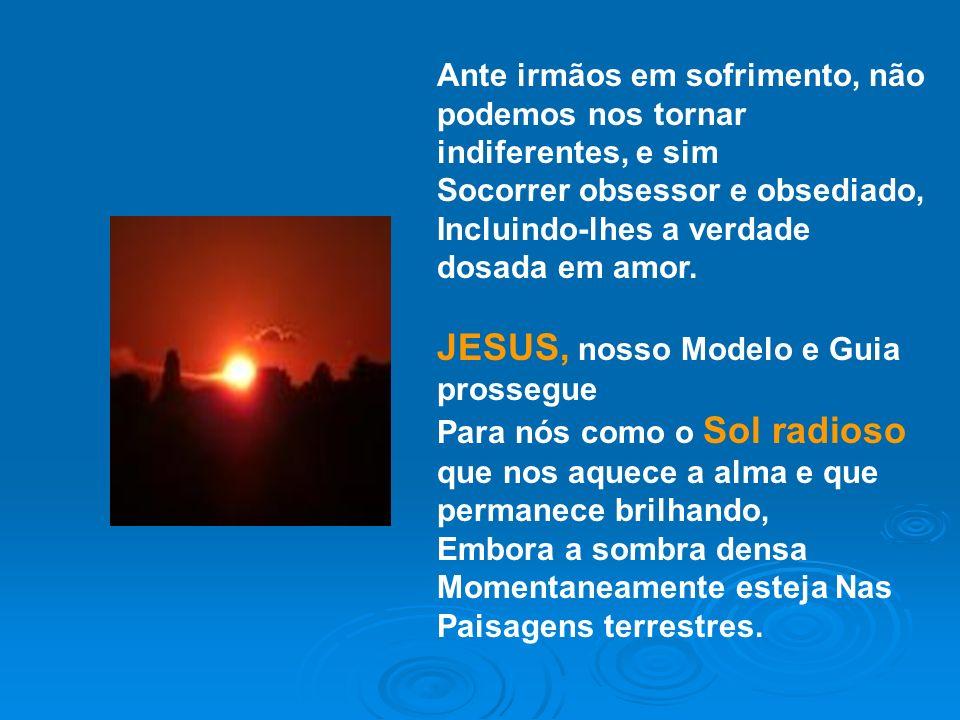 JESUS, nosso Modelo e Guia prossegue
