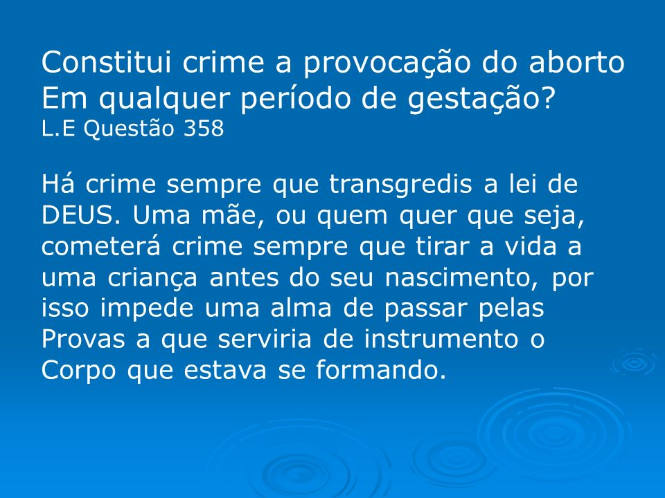 Constitui crime a provocação do aborto