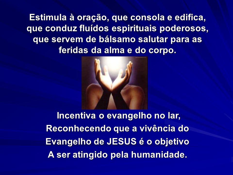 Incentiva o evangelho no lar, Reconhecendo que a vivência do