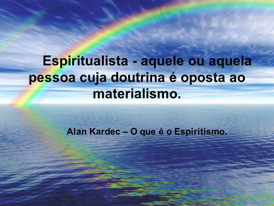 Alan Kardec – O que é o Espiritismo.