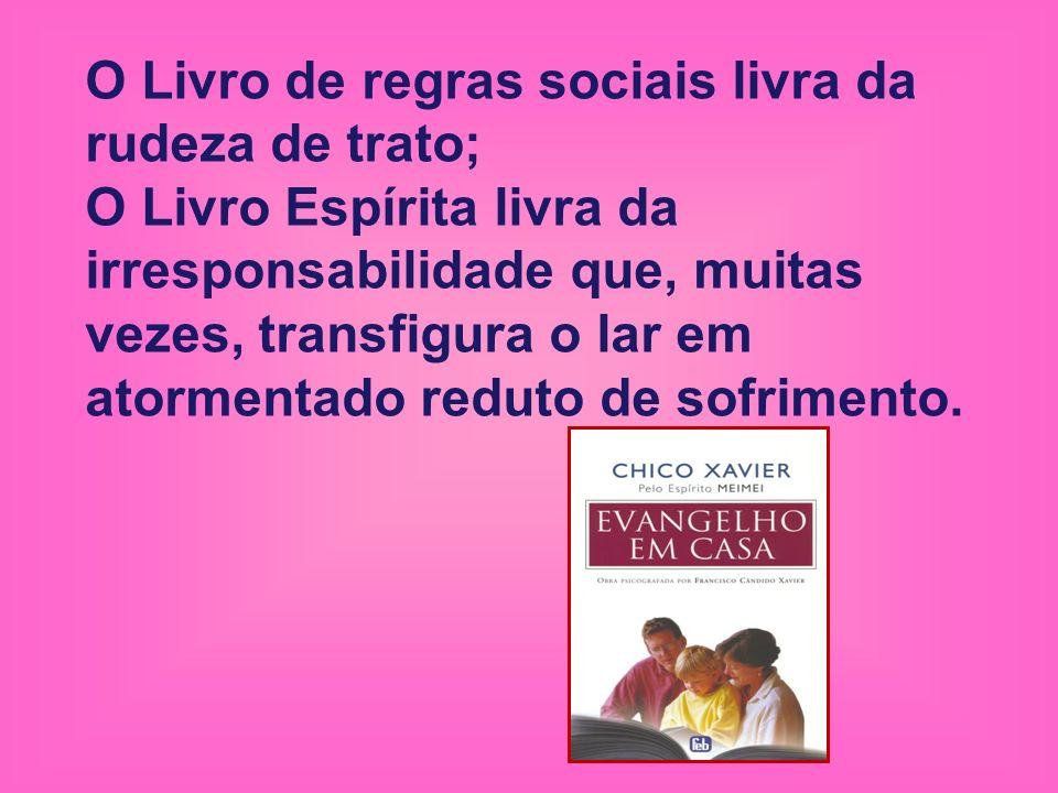 O Livro de regras sociais livra da rudeza de trato;